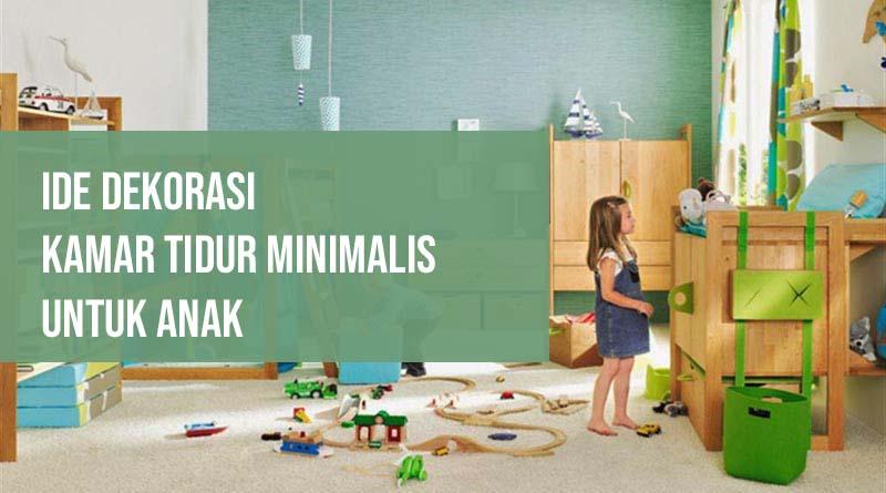 Ide Dekorasi Kamar Tidur Minimalis untuk Anak