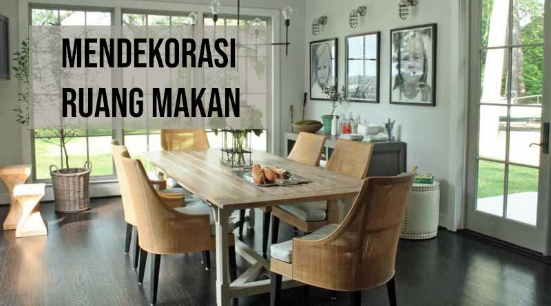 Mendekorasi ruang makan